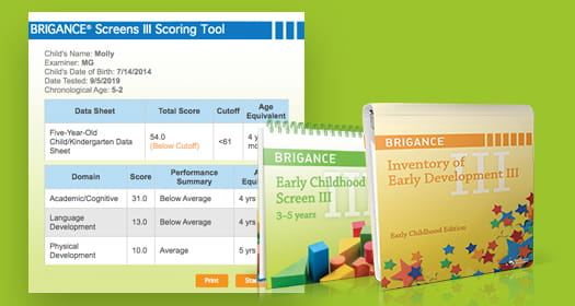 BRIGANCE Early Childhood tools for criterion-referenced assessment.
