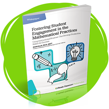 Fostering Student Engagement in the Mathematical Practices whitepaper.