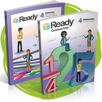 Ready Common Core Mathematics Grade 4 Student Instruction Book and Practice and Problem Solving book.