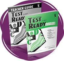 TEST READY Reading and Vocabulary Student Book and Teacher Guide.