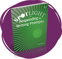 SPOTLIGHT on Responding to Writing Prompts book.