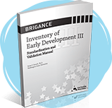Inventory of Early Development III Standardization and Validation Manual.